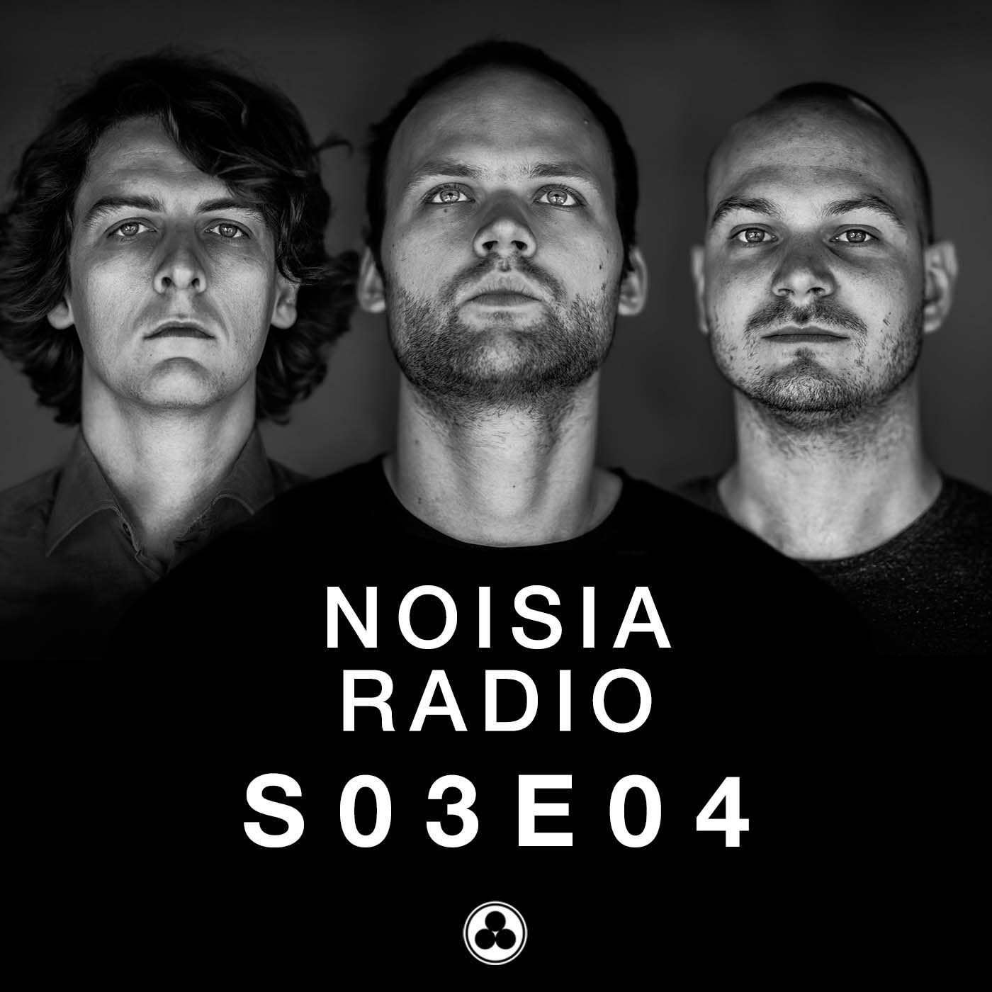Noisia Radio S03E04