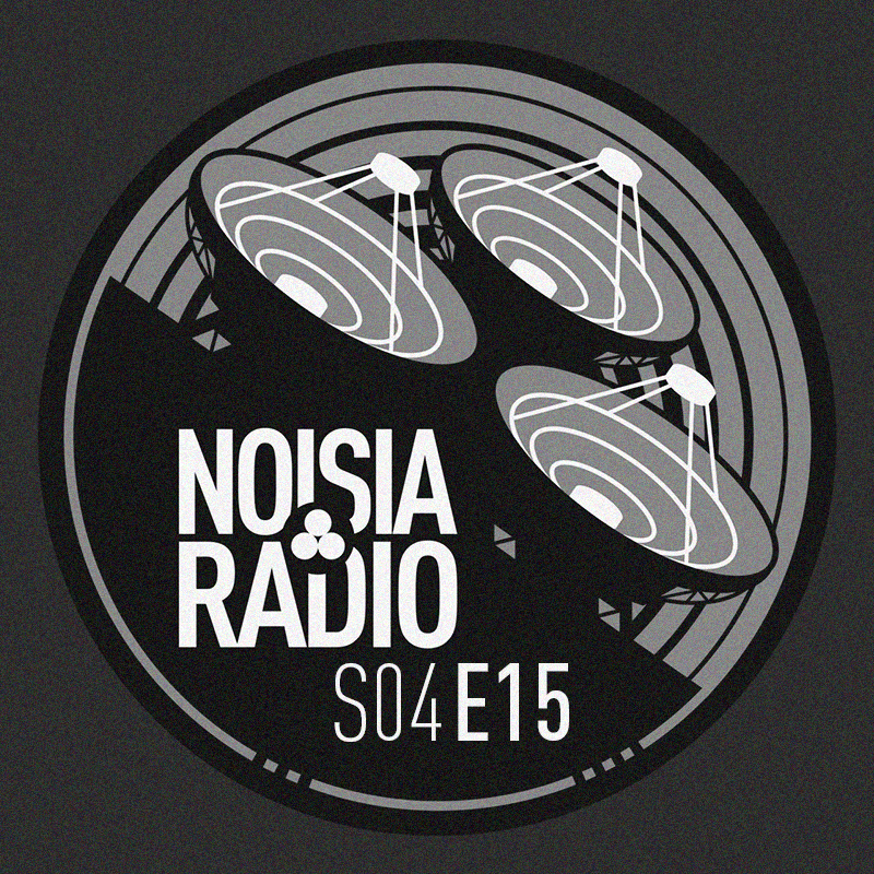 Noisia Radio S04E15