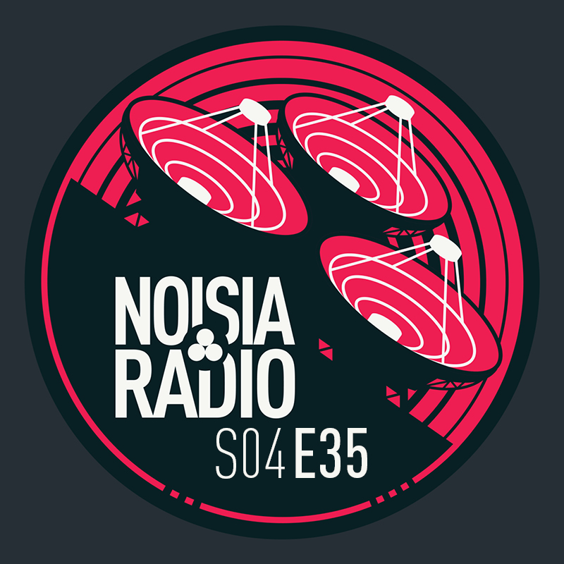 Noisia Radio S04E35 (Proxima Guest Mix & What So Not Co-Host